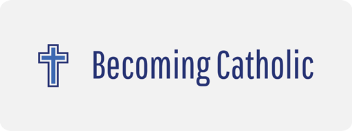 Becoming Catholic